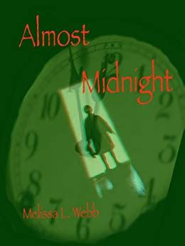 almost midnight two short almost midnight world of darkness short stories book 5 kindle edition by melissa l webb