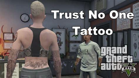 gta 5 online trust no one tattoo youtube
