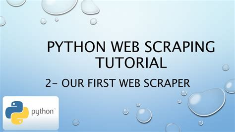 tutorial on web scraping python web scraping tutorial 2 our first web scraper