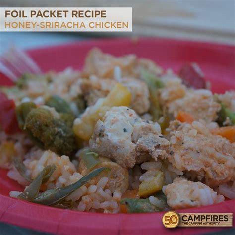 honey sriracha chicken foil packet recipe cfires