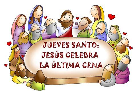 imagenes de jueves santo para compartir imagenes de la ultima cena con frases semana santa banco