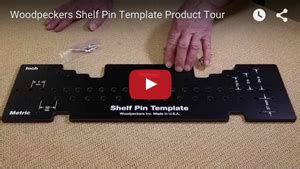 Shelf Pin Template by Take A Closer Look At The Woodpeckers Rulers