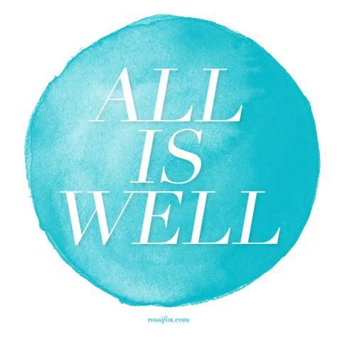 All Is Well pin all is well quotes eyesforyourimage on