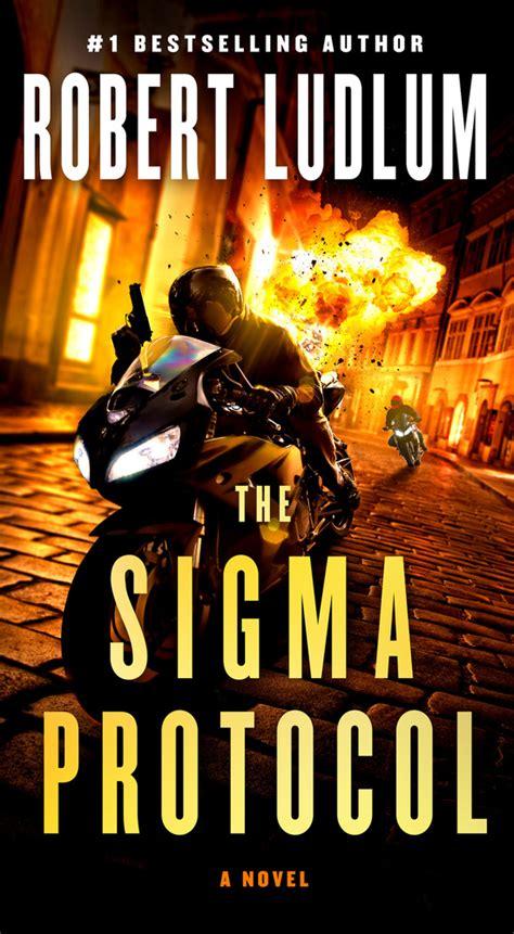 Novel The Sigma Protocol Kode Sigma Robert Ludlum the sigma protocol robert ludlum macmillan