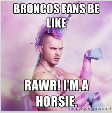 Funny Broncos Memes - 17 best ideas about unicorn memes on pinterest funny