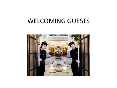 welcoming guests welcoming guests for hotel restaurant staff