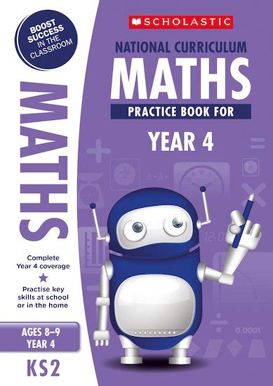 national curriculum maths practice 100 practice activities national curriculum maths practice book for year 4 scholastic kids club