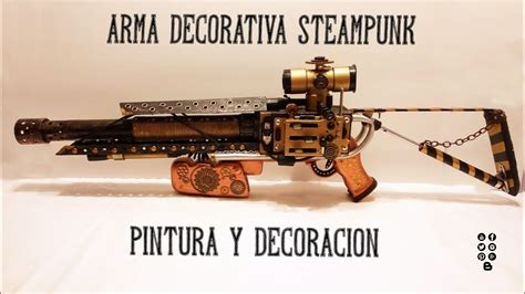 armas decoracion arma steunk decoraci 243 n