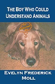 the boy who could the boy who could understand animals ancient magic book series 2 kindle edition by evelyn