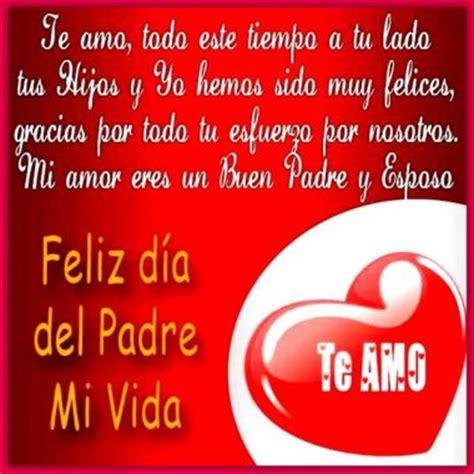 imagenes bonitas feliz dia del padre preciosas imagenes feliz dia del padre mi amor mensajes