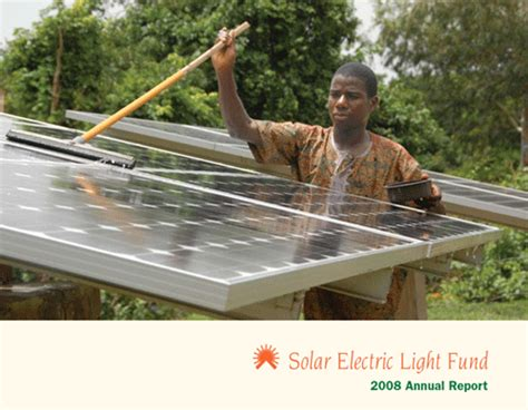 solar electric light fund solar electric light fund annual report 2008 bob