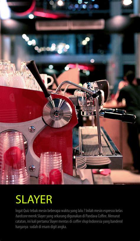 Mesin Kopi Slayer slayer di pandava coffee cikopi