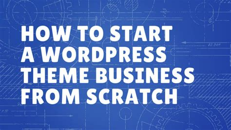 how to create wordpress themes from scratch part 1 enchanting building a wordpress theme from scratch gallery