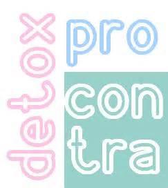 Detox Pro Und Contra by Pro Y Contra Detox