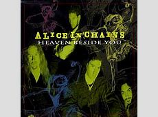 Heaven Beside You - Wikipedia Alice In Chains Mtv Unplugged
