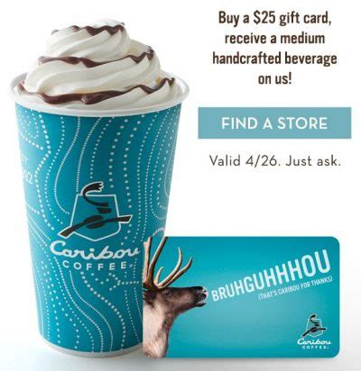 Cariboucoffee Com Caribou Gift Cards - buy a 25 caribou coffee gift card get a free beverage