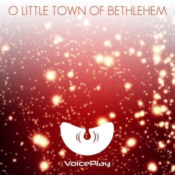 lagu 15 o little town of betlehem time machine by voiceplay album lyrics musixmatch the