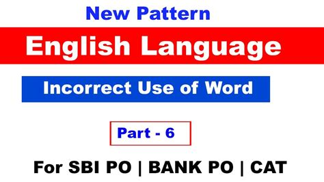 new pattern words english new pattern quot incorrect use of word quot for sbi po