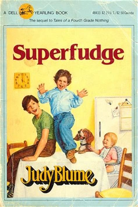 judy blume fudge book report superfudge by judy blume sequel to tales of a fourth