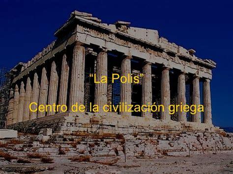 imagenes antiguas griegas la polis como centro de la civilizaci 243 n griega 7mo