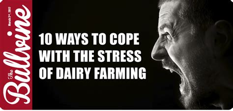 Ways To Cope When You Need To Escape by 10 Ways To Cope With The Stress Of Dairy Farming The
