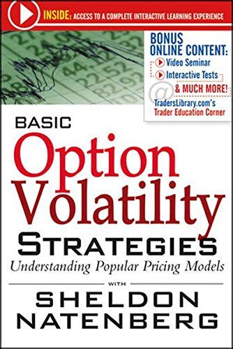 option volatility pricing workbook practicing advanced trading strategies and techniques books biography of author sheldon natenberg booking appearances