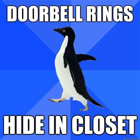 doorbell rings hide in closet socially awkward penguin