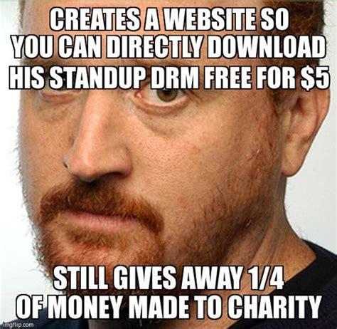 Louis Ck Meme - 17 best images about giving memes on pinterest a love