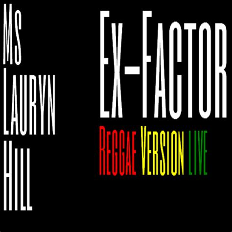 lauryn hill ex factor live ex factor live reggae version ms lauryn hill live nyc