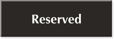 This Room Is Reserved Sign by 4 In X 12 In Engraved Room Sign Sku Se 1087