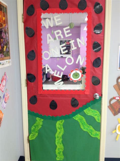 Preschool Door Decorations by Preschool Door Decoration For August Says We Are One In A Melon Infant Toddler