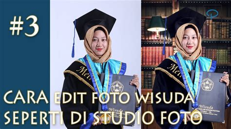 edit foto wisuda   studio foto photoshop