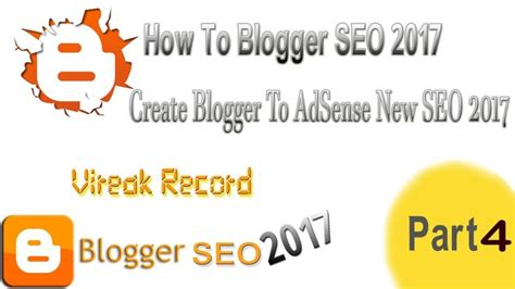 blogger seo how to blogger seo 2017 create blogger to adsense new