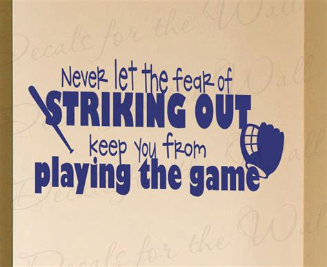 sports themed quotes never let fear striking out baseball boy by decalsforthewall