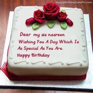 Best birthday cake for lover for my sis nasreen