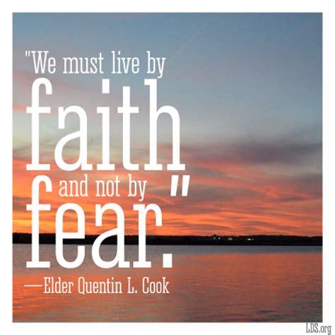 by faith faith not fear