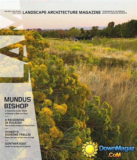 Landscape Architecture Usa Landscape Architecture Usa July 2015 187 Pdf