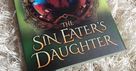 the sin eaters daughter kueckibooks rezension quot the sin eater s daughter quot von melinda salisbury