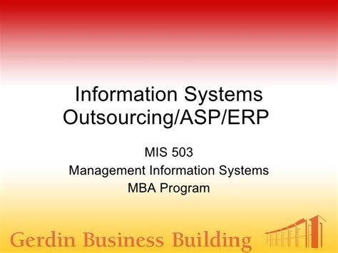 Information Systems Mba by Information Systems Outsourcing Asp Erp