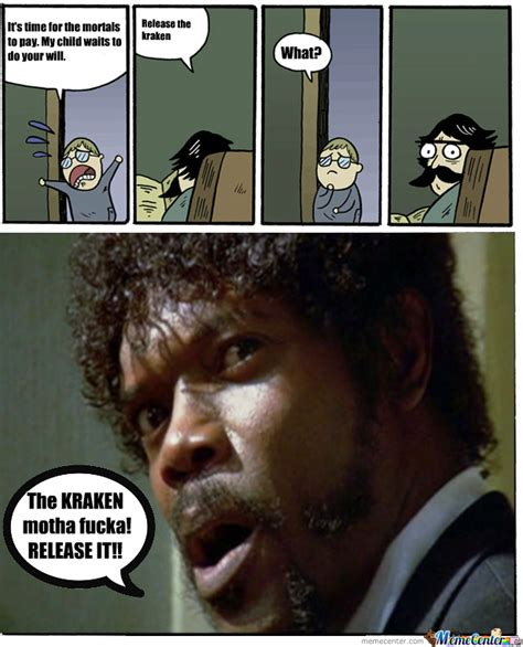 Release The Kraken Meme - release the kraken by garret west meme center
