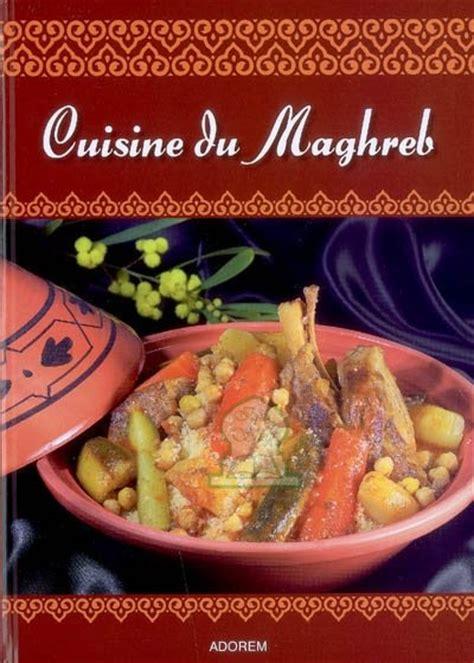 cuisine du maghreb cuisine du maghreb bellahsen fabien rouche daniel