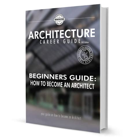 beginners guide how to become an architect architecture career guide