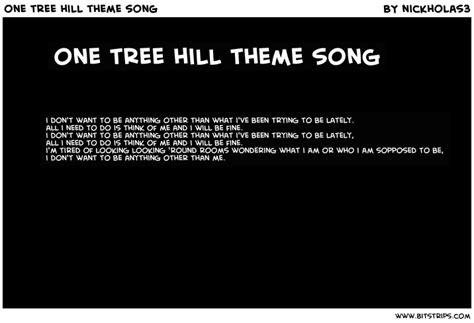 swing tree discovery lyrics one tree hill theme song bitstrips