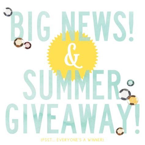 Huge Summer Giveaway - big news summer giveaway