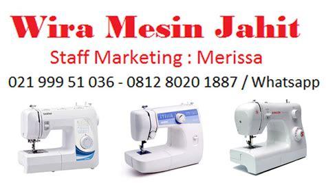 Agen Mesin Jahit Janome Di Jakarta harga jual mesin jahit murah di jakarta