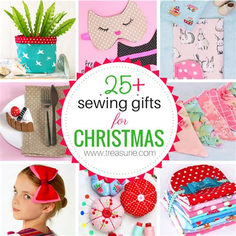 sewing gifts for christmas 25 of the best ideas treasurie