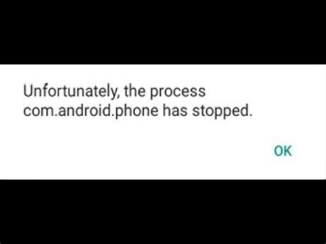 unfortunately android phone has stopped unfortunately the process android phone has stopped