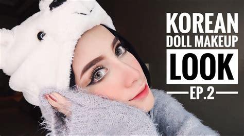 korean doll makeup tutorial tutorial eps 2 korean doll make up look youtube