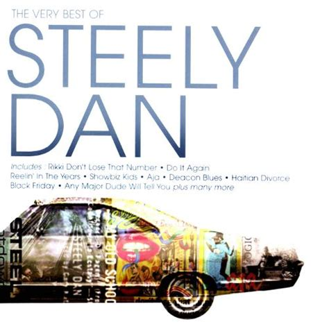 best of steely dan the best of steely dan steely dan songs reviews