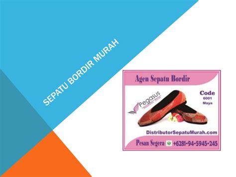 Agen Sepatu Gats jual sepatu bordir agen sepatu bordir harga sepatu
